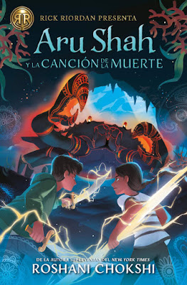 LIBRO - Aru Shah y la canción de la muerte (Las hermanas Pandava #2) Roshani Chokshi Aru Shah and the Song of Death (Pandava Quartet #2)   (Editorial Hidra - 15 Abril 2019)   COMPRAR ESTE LIBRO
