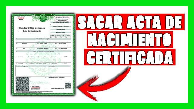 Cómo sacar Acta de Nacimiento Certificada en linea