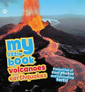 My Little Book of Volcanoes and Earthquakes cover