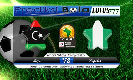 PREDIKSI SKOR Libya vs Nigeria 19 Januari 2018
