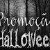 Promoção Halloween (Finalizada)