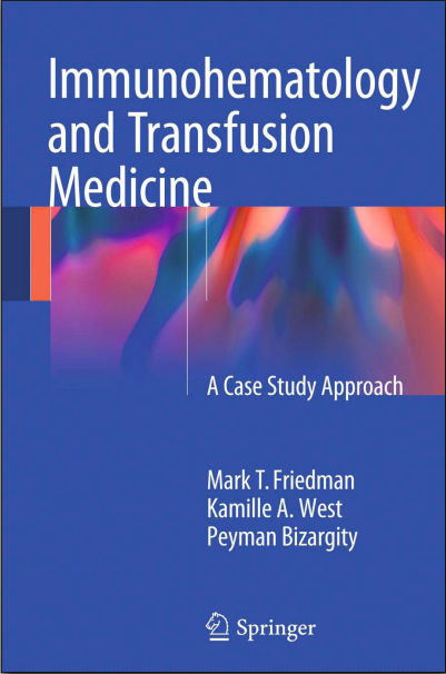 Immunohematology and Transfusion Medicine-A Case Study Approach (Sep 20, 2015)