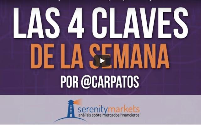 LAS 4 CLAVES DE LA SEMANA POR CARPATOS