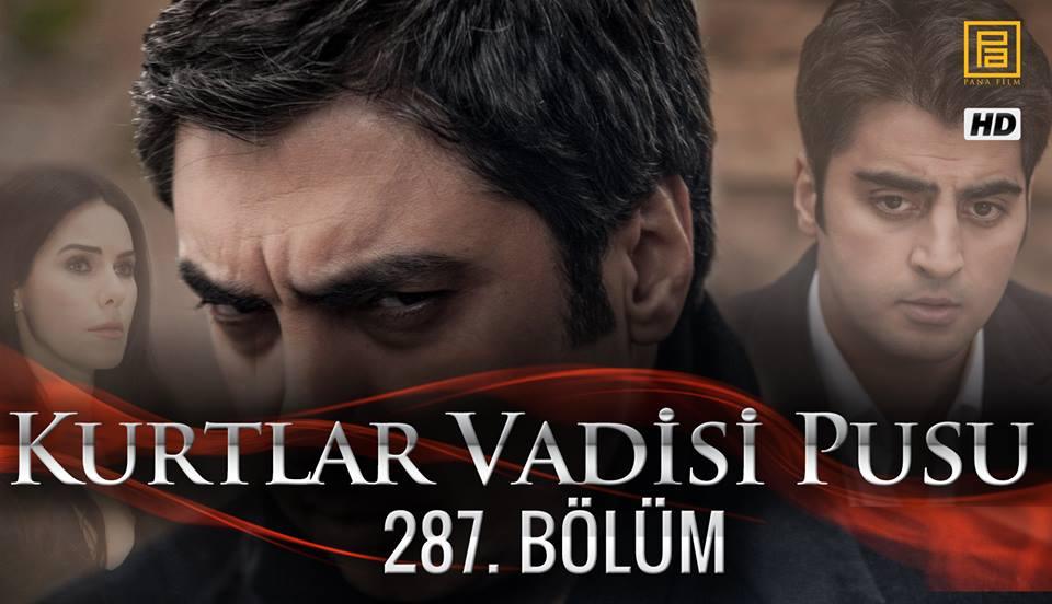 http://kurtlarvadisi2o23.blogspot.com/p/kurtlar-vadisi-pusu-287-bolum.html
