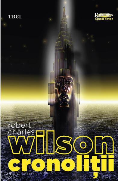 Robert Charles Wilson - Cronolitii