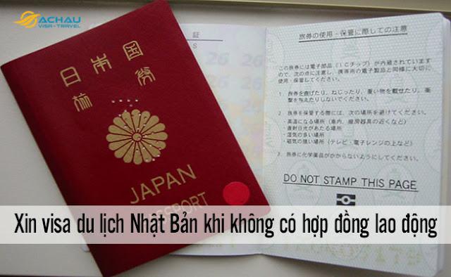 Không có hợp đồng lao động có xin visa du lịch Nhật Bản được không?