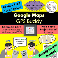https://www.teacherspayteachers.com/Product/Tech-Lesson-Google-Maps-GPS-Buddy-Technology-Lesson-Plan-3013148