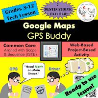 https://www.teacherspayteachers.com/Product/Tech-Lesson-Google-Maps-GPS-Buddy-Technology-Lesson-Plan-3013148
