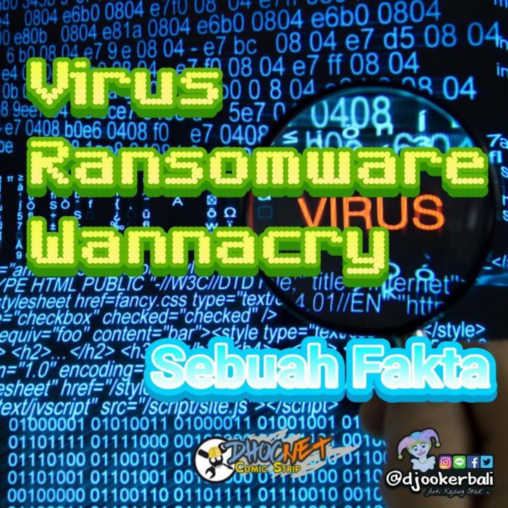 Fakta Virus Ransomware WannaCry 2.0 - Baca Komik - DHOCNET Comic Strip