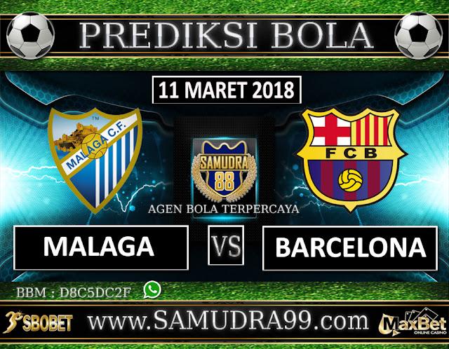 PREDIKSI SKOR BOLA TERJITU LIGA SPANYOL MALAGA VS BARCELONA 11 MARET 2018