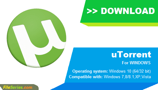 Download uTorrent Windows 10 (64 bit 32 bit) Latest Version