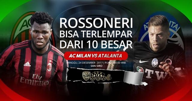 Prediksi Bola : AC Milan Vs Atalanta , Minggu 24 Desember 2017 Pukul 00.00 WIB
