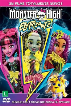Monster High: Eletrizante Download
