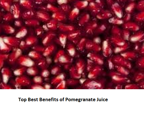 Top Best Benefits of Pomegranate Juice