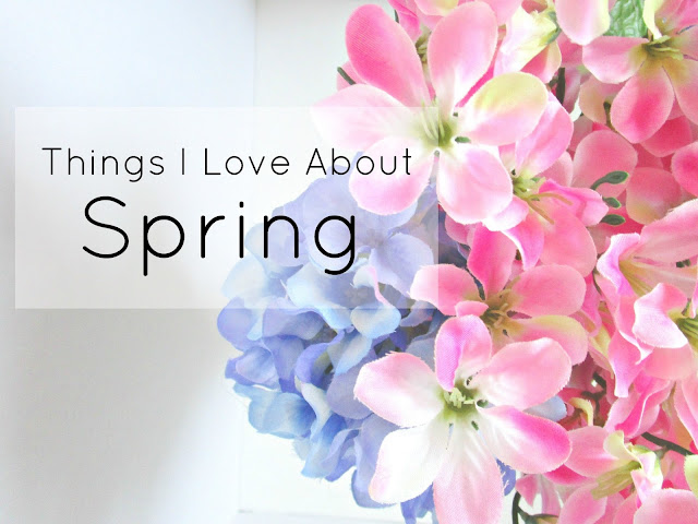13 Things I Love About Spring from Courtney's Little Things