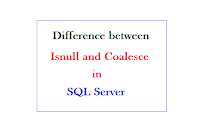Difference-between-Isnull-and-Coalesce-in-SQL-Server