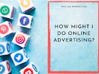 How Might I Do Online Advertising?