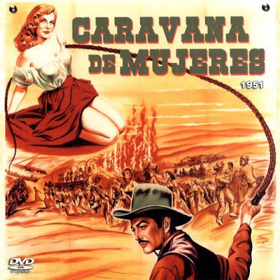 Caravana de mujeres - [1951]