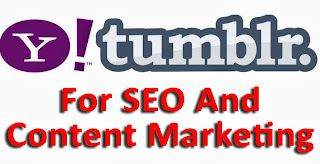 Why Tumblr for SEO and Content Marketing?