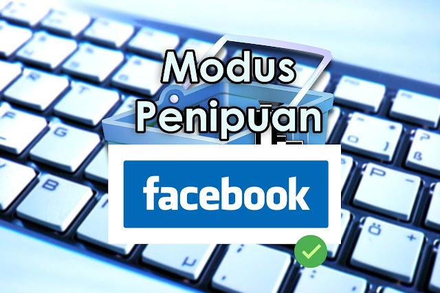 Waspada ! Modus Penipuan Jual Beli di Facebook