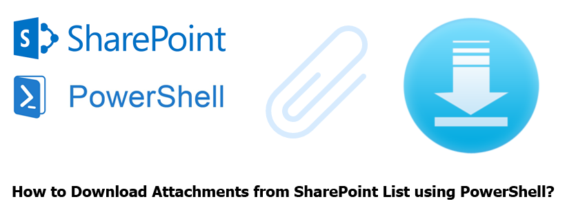 download attachment from sharepoint list using powershell