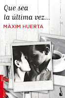 Que sea la última vez, Máxim Huerta