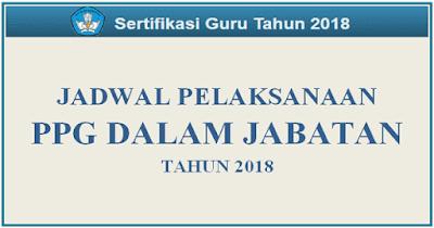 Inilah Jadwal Pelaksanaan PPG Dalam Jabatan 2018 Tahap 1 dan 2