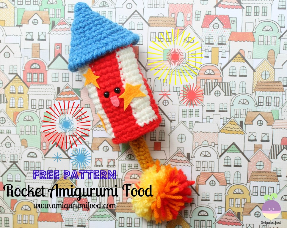 Amigurumi Food Rocket Amigurumi Food Free Crochet Pattern