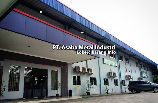 Lowongan Kerja PT. Asaba Metal Industri Kawasan Jababeka Cikarang