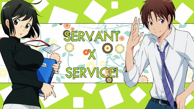 Servant x Service Sub Indo