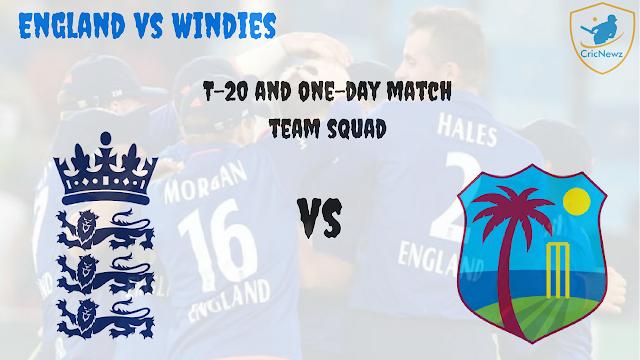 इंग्लैंड ने वेस्टइंडीज़ के खिलाफ़ टी-20 मुकाबले के लिए किया अपनी टीम का ऐलान
