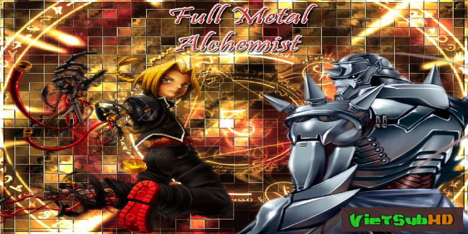 Phim Fullmetal Alchemist Brotherhood Full 64/64 VietSub HD | Fullmetal Alchemist Brotherhood 2013