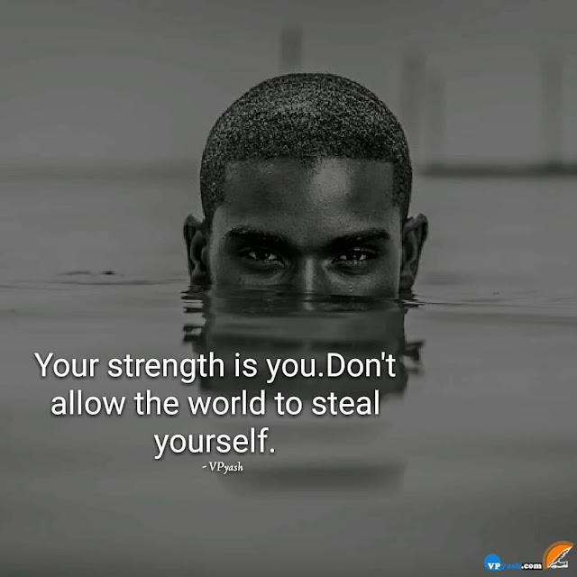 Strength is you. Don't Allow to Steal