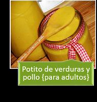POTITO DE VERDURAS Y POLLO {PARA ADULTOS}