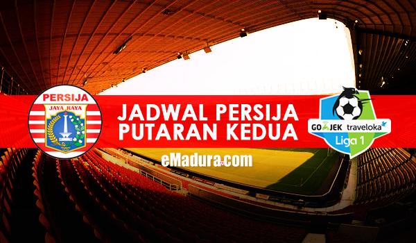 Gambar Jadwal Persija Jakarta Putaran Ke-2 Liga 1 2017
