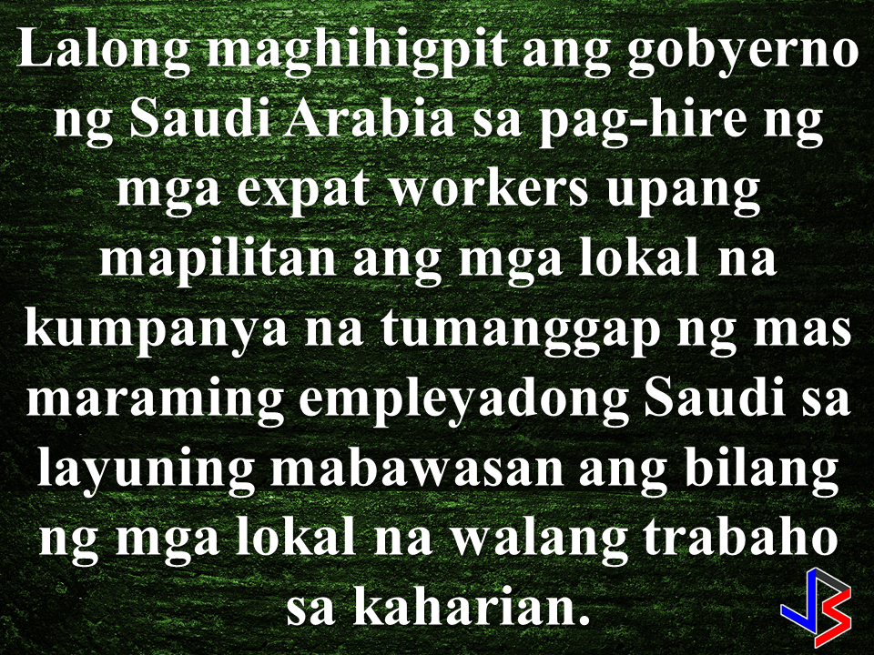 "The Saudi government  implemented the NITAQAT system which aims to reduce the number of unemployment among Saudi citizens due to hiring of expat workers with a great margin of cost to the saudi companies and firms. This coming September, the saudi government will further tighten the hiring of foreign workers to reduce local unemployment rate from the current 12% to the target 9%.  To solve the unemployment problem within the Kingdom, the Saudi government will tighten the hiring of expat workers to force the local companies to hire Saudi locals.   Stricter implementation of the Nitaqat system or Saudization  which started last year, (more intense than the implementation at the start of Nitaqat system on 2011), is said to help in economic reforms and solve the growing problem of unemployment among Saudi citizens. The aim is to reduce it from the present 12.1% to 9% by 2020.   The new rule would affect 12 million expats working in the Kingdom including Overseas Filipino Workers (OFWs) which comprises the largest percentage of the total 10 million OFWs worldwide. Most of them doing the jobs shunned by Saudi locals. Jobs that are more dangerous, harder and has lower salary rate.  Initially implemented on 2011, the Nitaqat System has a grading system based on the companies' local-expat workers ratio. Companies who hire more Saudi locals are favored to hire expat workers and they are more likely to get expat working visa approval easily as they belong to the higher category. The companies which fall to the lower category will be fined.   Construction firms employing between 500 to 2,999 people has to have 100%  from the previous 16% employed Saudis to hit the platinum mark, the highest category.To be under green category, they should meet the 10% required ratio from the previously percentage of  only 6% .   In the retail sector, big companies with existing rating of 35 % should hit 100%, and the smaller ones with 24% must have 35% rating according to the new policy.   60 industries in Saudi Arabia will be included among  sectors that will be hit by the tighten rule.  Presently, there are many Saudi locals that are now working as cashiers and salespersons at the retail shops-- jobs that the locals shunned before. The Kingdom needs more people to work in construction sector but few Saudis are qualified and willing to do the job.   The approval of the stricter policy came from Saudi  Labor Minister Ali bin Nasser Al-Ghafis and will be fully implemented starting September 3, 2017. Sources: Saudia Post, Reuters Africa RECOMMENDED POSTS:  2017 Top 10 IDEAS for OFWs to Invest Before an OFW can return to the Philippines for good, a lot of considerations should be made, one of which is that ""If I decided to go home for good, will I be able to sustain my family's financial needs?"" Financial stability is one of the reason why the OFWs  decided to work abroad. You will often hear most of the OFWs say: ""A few more years and I will stop working abroad to be able to be with my beloved family..""  Yes, easier said than done. But it can be made possible by proper planning. What you need to do is to think of an investment, a business for example, that you can start to sustain your family that does not require you to work abroad. An ex-OFW who is now a successful businessman in a field he has chosen after working abroad once said that you need to plan for your return for good to the Philippines even before you can actually work abroad. Set your plans and stick to it. Choose a profitable business that suits your talent and resources.   Here are the 10 Investment suggestions for OFWs who wants to go back home for good:  1. Put up a travel agency.  2. Recruitment Agency business.  3. Buy and sell.   4. Online selling or online store   5. Invest in Stock Market   6. Variety store business  7. Food Cart business  8. Venture in Restaurant Franchising   9. Bank Mutual Funds Investing  10. Investing in Real Estate    Consider these suggestions and carefully weigh things for the business investment you are planning to do. Early planning will allow you to properly invest your hard-earned money into a profitable income generator that will allow you earn without leaving your family behind.        75 Sites Closed Down by Saudi Authorities For Selling Fake Goods  The Ministry of Trade and Investment in Saudi Arabia closed more than 75 social media accounts for posting thousands of ads for fake goods in various platforms including Twitter, Facebook, Instagram, and Snapchat.According to the ministry, they took a step to protect  about 1.5 million followers falling victim to these bogus promo items.  ©2017 THOUGHTSKOTO www.jbsolis.com  Before an OFW can return to the Philippines for good, a lot of considerations should be made, one of which is that ""If I decided to go home for good, will I be able to sustain my family's financial needs?""Financial stability is one of the reason why the OFWs  decided to work abroad. You will often hear most of the OFWs say: ""A few more years and I will stop working abroad to be able to be with my beloved family.."" Yes, easier said than done. But it can be made possible by proper planning. What you need to do is to think of an investment, a business for example, that you can start to sustain your family that does not require you to work abroad.An ex-OFW who is now a successful businessman in a field he has chosen after working abroad once said that you need to plan for your return for good to the Philippines even before you can actually work abroad. Set your plans and stick to it. Choose a profitable business that suits your talent and resources.      75 Sites Closed Down by Saudi Authorities For Selling Fake Goods Before an OFW can return to the Philippines for good, a lot of considerations should be made, one of which is that ""If I decided to go home for good, will I be able to sustain my family's financial needs?"" Financial stability is one of the reason why the OFWs  decided to work abroad. You will often hear most of the OFWs say: ""A few more years and I will stop working abroad to be able to be with my beloved family..""  Yes, easier said than done. But it can be made possible by proper planning. What you need to do is to think of an investment, a business for example, that you can start to sustain your family that does not require you to work abroad. An ex-OFW who is now a successful businessman in a field he has chosen after working abroad once said that you need to plan for your return for good to the Philippines even before you can actually work abroad. Set your plans and stick to it. Choose a profitable business that suits your talent and resources.   Here are the 10 Investment suggestions for OFWs who wants to go back home for good:  1. Put up a travel agency.  2. Recruitment Agency business.  3. Buy and sell.   4. Online selling or online store   5. Invest in Stock Market   6. Variety store business  7. Food Cart business  8. Venture in Restaurant Franchising   9. Bank Mutual Funds Investing  10. Investing in Real Estate    Consider these suggestions and carefully weigh things for the business investment you are planning to do. Early planning will allow you to properly invest your hard-earned money into a profitable income generator that will allow you earn without leaving your family behind.        75 Sites Closed Down by Saudi Authorities For Selling Fake Goods  The Ministry of Trade and Investment in Saudi Arabia closed more than 75 social media accounts for posting thousands of ads for fake goods in various platforms including Twitter, Facebook, Instagram, and Snapchat.According to the ministry, they took a step to protect  about 1.5 million followers falling victim to these bogus promo items.  ©2017 THOUGHTSKOTO www.jbsolis.com The Ministry of Trade and Investment in Saudi Arabia closed more than 75 social media accounts for posting thousands of ads for fake goods in various platforms including Twitter, Facebook, Instagram, and Snapchat.According to the ministry, they took a step to protect  about 1.5 million followers falling victim to these bogus promo items.  ©2017 THOUGHTSKOTO www.jbsolis.com SEARCH JBSOLIS"