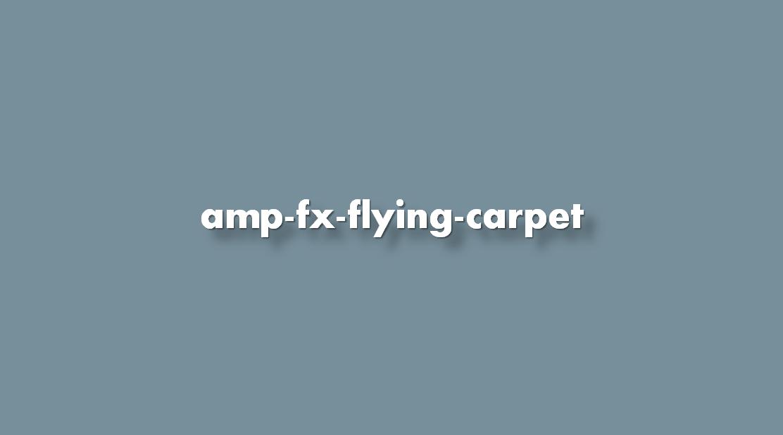 ¿Cómo insertar amp-fx-flying-carpet?