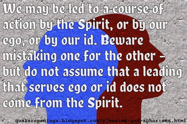 """A grey wall with two facial profile silhouettes, one red and one blue, facing in opposite directions. Text overlay reads: """"We may be led to a course of action by the Spirit, or by our ego, or by our id. Beware mistaking one for the other – but do not assume that a leading that serves ego or id does not come from the Spirit."""""""