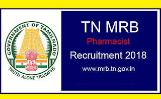 Tamil Nadu MRB Recruitment 2018-229 Pharmacist Posts