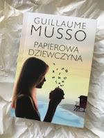 """Papierowa dziewczyna"" Guillame Musso, fot. paratexterka ©"