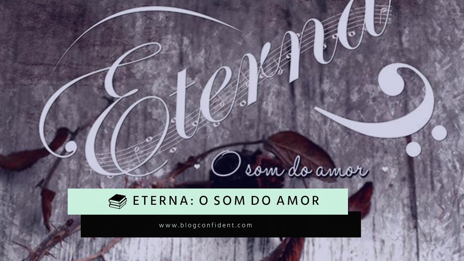 Resenha do livro Eterna: O som do amor