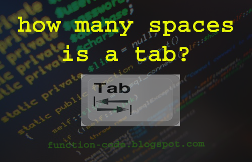 how many spaces is a tab