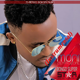 Audio | Moni Central zone - Bongo Superstar (Instrumental)