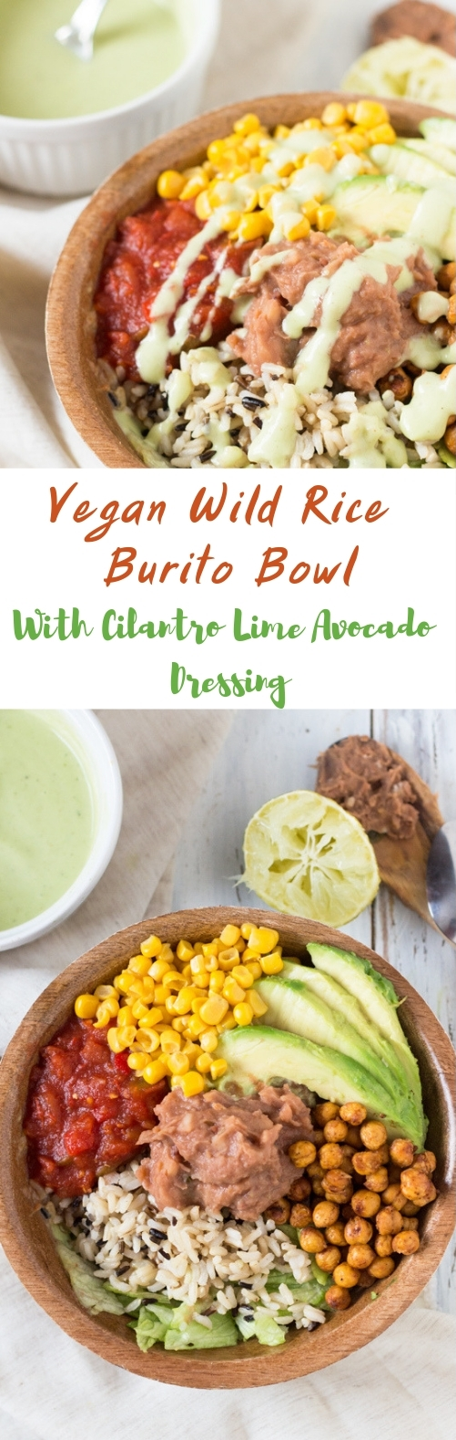 WILD RICE BURRITO BOWL WITH CILANTRO-LIME AVOCADO DRESSING #veganmeal #healthy