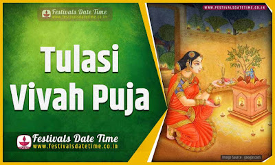 2021 Tulasi Vivah Date and Time, 2021 Tulasi Vivah Festival Schedule and Calendar