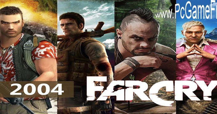 All Far Cry Games - Far Cry 1, 2, 3, 4, 5 - List - Full Version Game Download - PcGameFreeTop