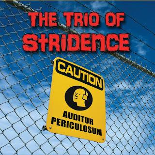 The Trio of Stridence - 2013 - Auditur Periculosum