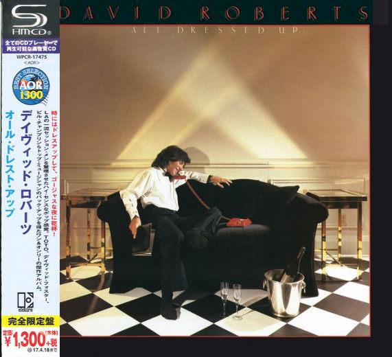 DAVID ROBERTS - All Dressed Up... [Japan SHM-CD remastered] full