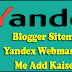 Blogger Sitemap Ko Yandex Webmaster Tool Me Add Kaise Kare