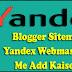 Blogger Sitemap Ko Yandex Webmaster Tool Me Add Kaise Kare